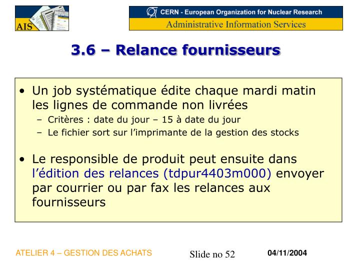 3.6 – Relance fournisseurs