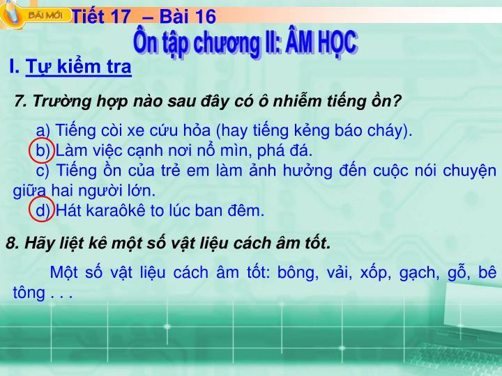 Tiết 17  – Bài 16