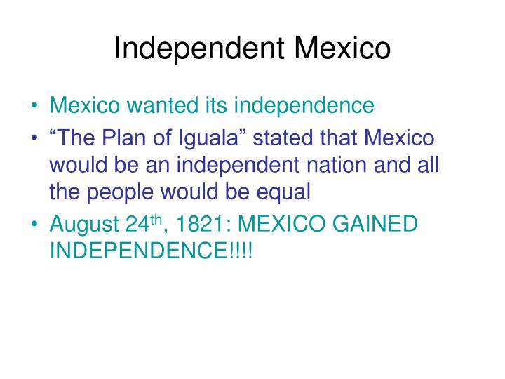 Independent Mexico