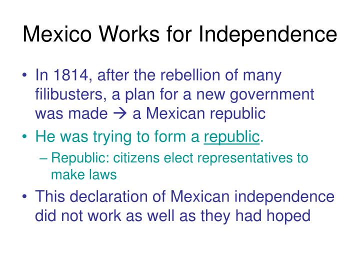 Mexico Works for Independence