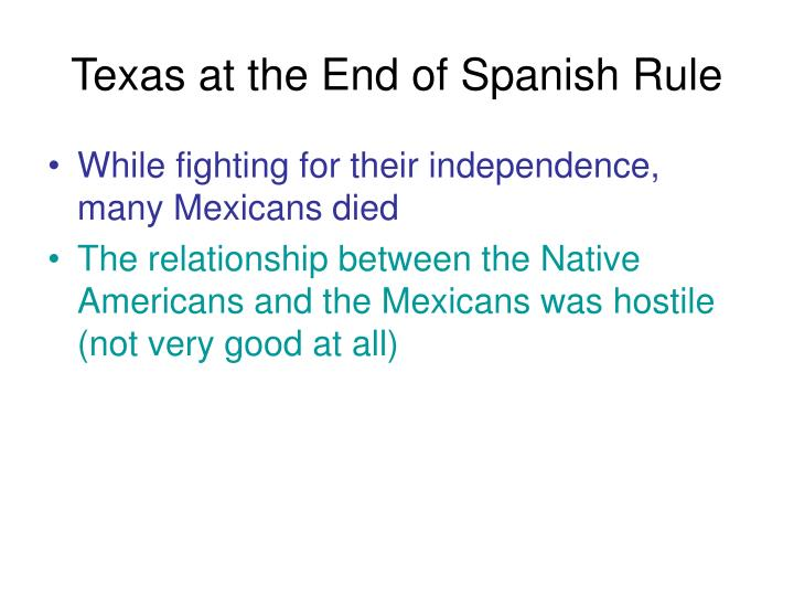 Texas at the End of Spanish Rule