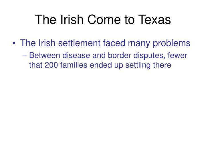 The Irish Come to Texas