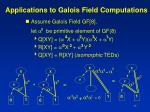 applications to galois field computations