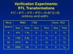 verification experiments rtl transformations