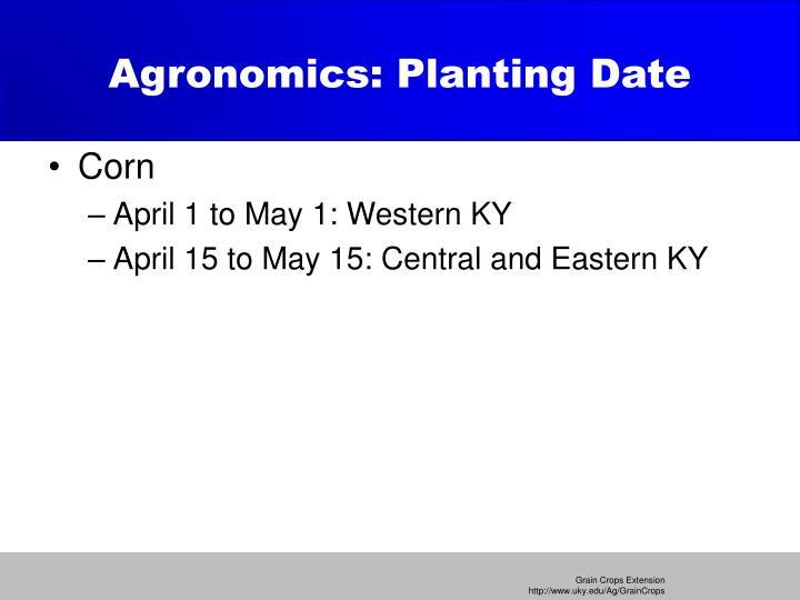 Agronomics: Planting Date