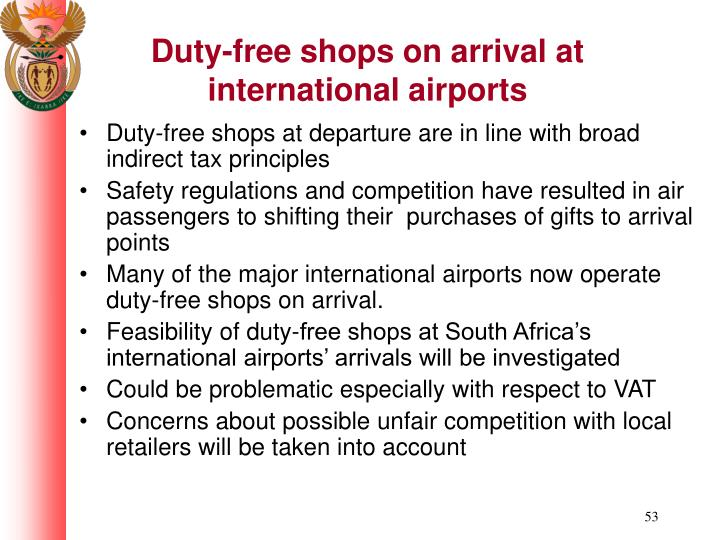 Duty-free shops on arrival at international airports
