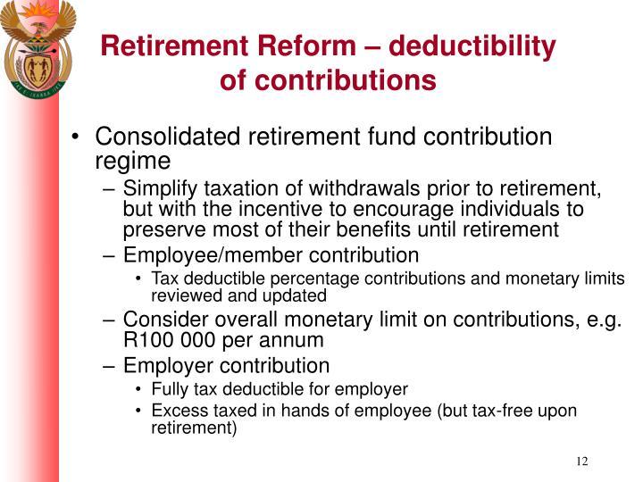 Retirement Reform – deductibility of contributions