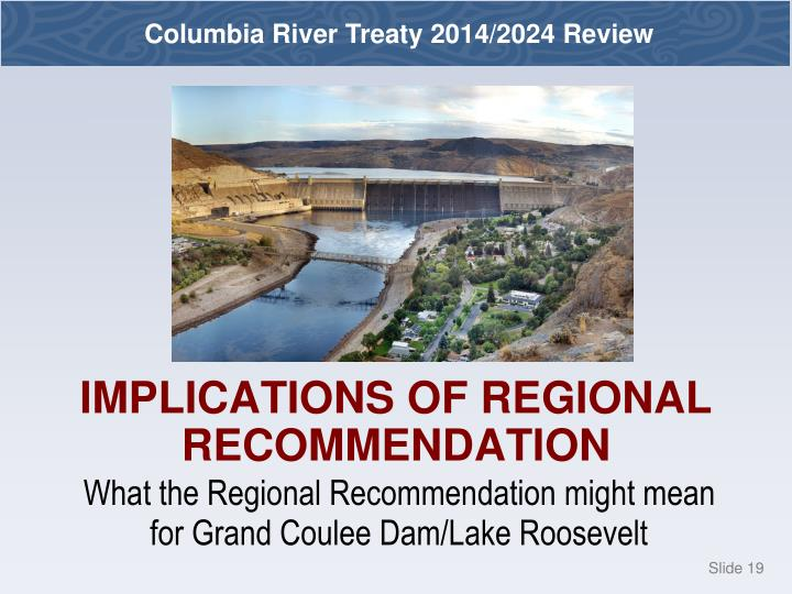 What the Regional Recommendation might mean for Grand Coulee Dam/Lake Roosevelt