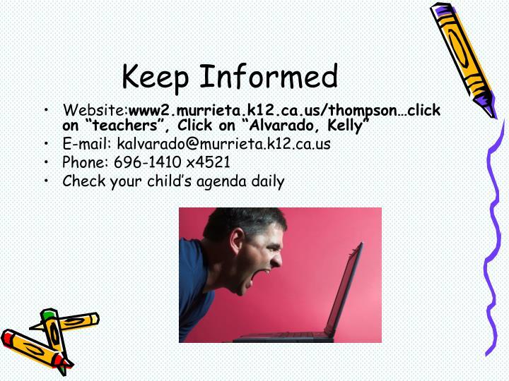 Keep Informed