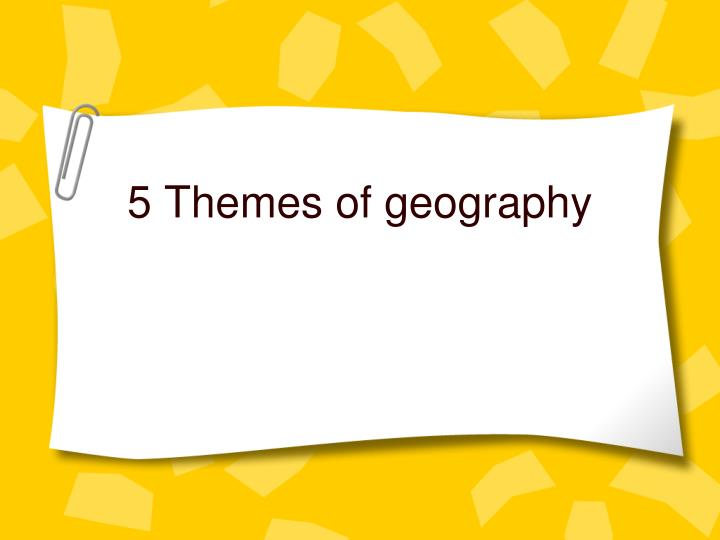 5 themes of geography n.