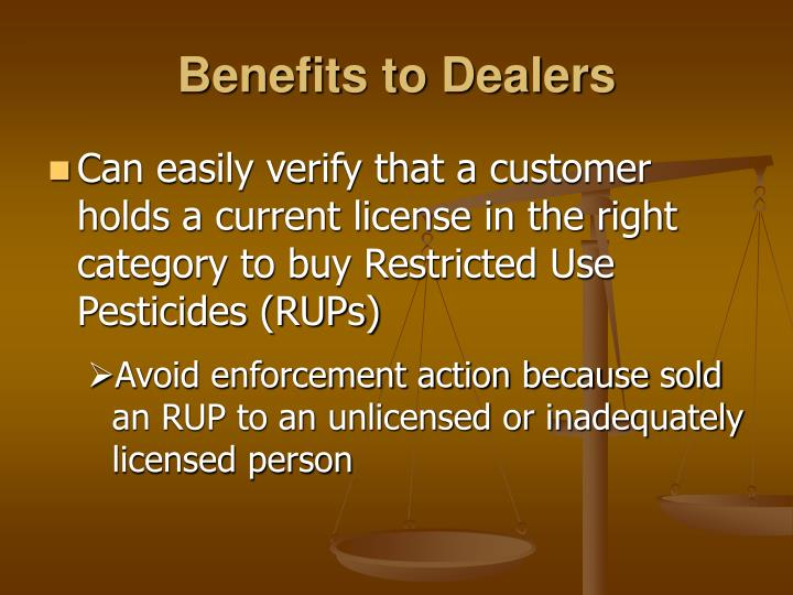 Benefits to Dealers