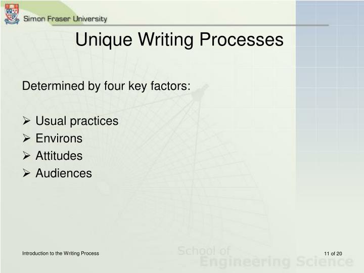 Unique Writing Processes