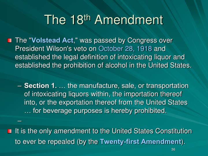 wilson veto the 18th amendment On this day in 1919, congress passed the volstead act, overriding, on the same day, a veto by president woodrow wilson the legislation enforced the 18th amendment to the constitution, which.