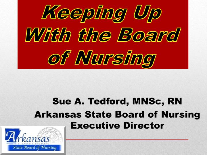 keeping up with the board of nursing n.