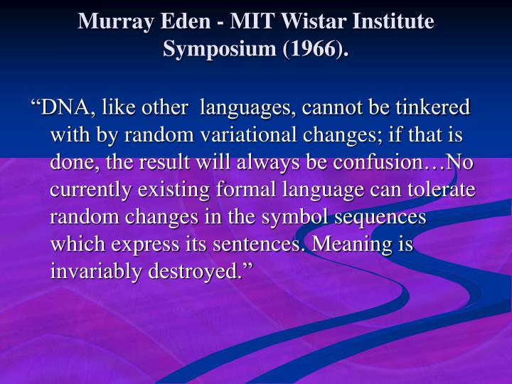 Murray Eden - MIT Wistar Institute Symposium (1966).