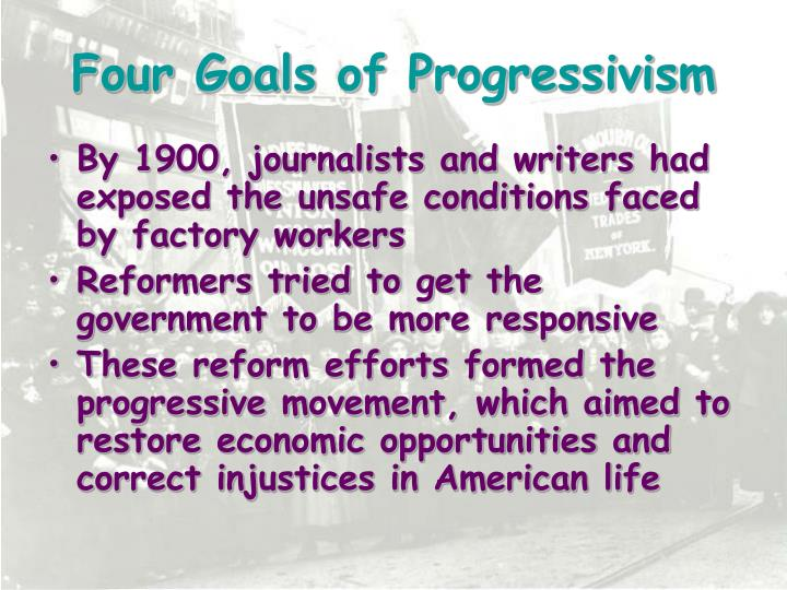 Four Goals of Progressivism