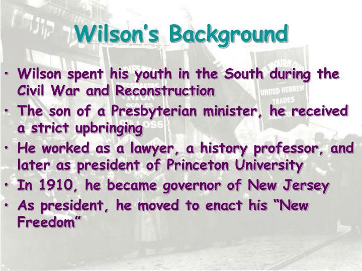 Wilson's Background