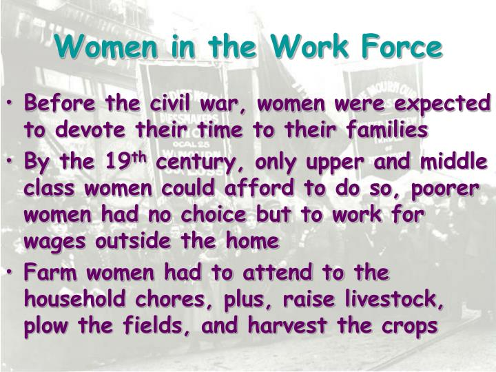 Women in the Work Force