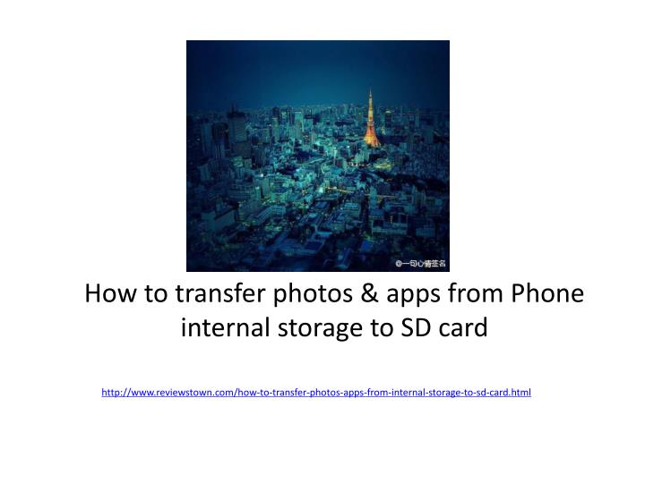 How to transfer photos apps from phone internal storage to sd card
