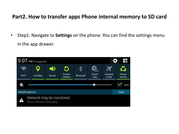 Part2. How to transfer apps Phone internal memory to SD
