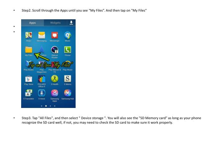 """Step2. Scroll through the Apps until you see """"My Files"""". And then tap on """"My"""