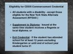 eligibility for cdos commencement credential