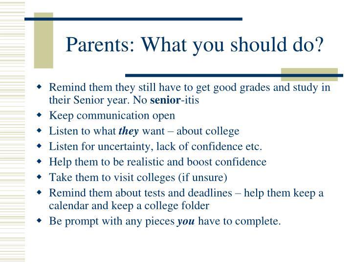 Parents: What you should do?