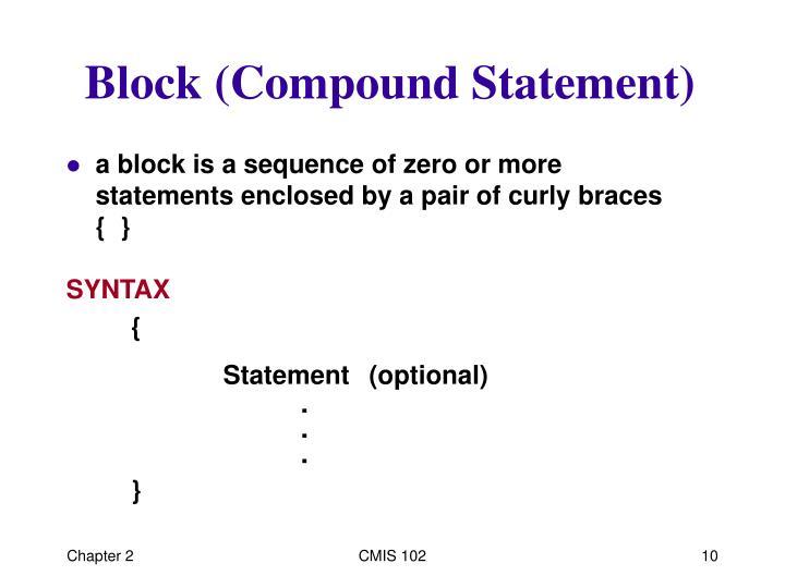 Block (Compound Statement)