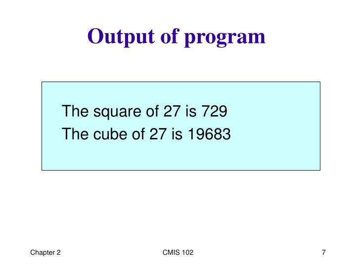 Output of program