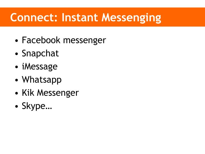 Connect: Instant Messenging