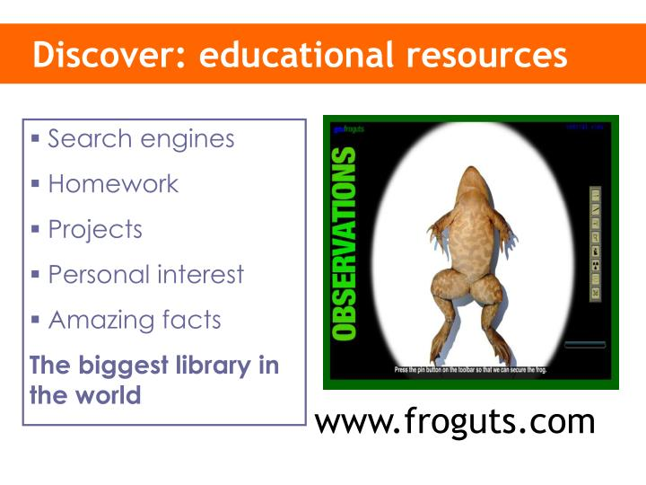 Discover: educational resources