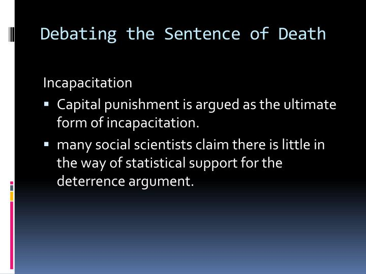 Debating the Sentence of Death