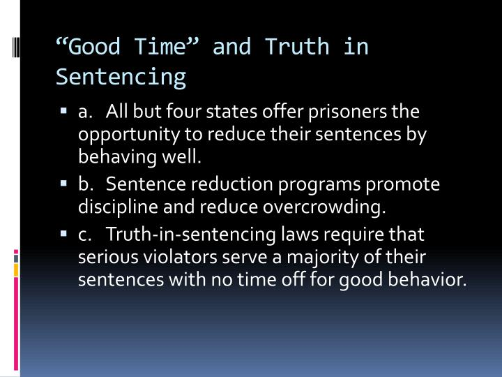 """Good Time"" and Truth in Sentencing"