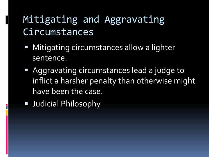 Mitigating and Aggravating Circumstances