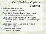 certified full capture systems