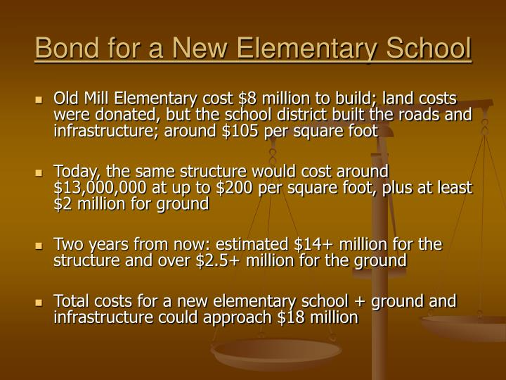 Bond for a New Elementary School
