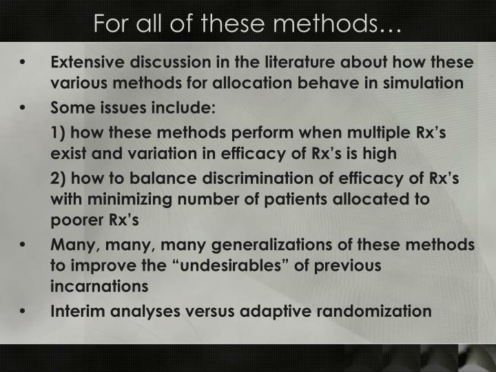 For all of these methods…