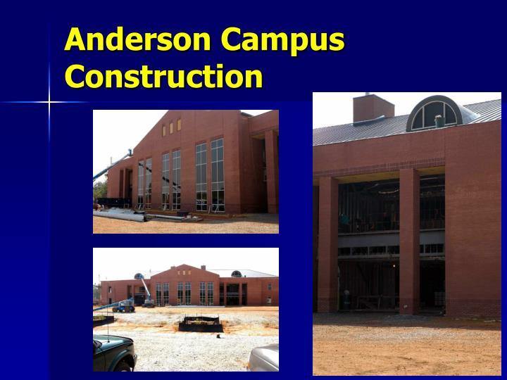 Anderson Campus Construction