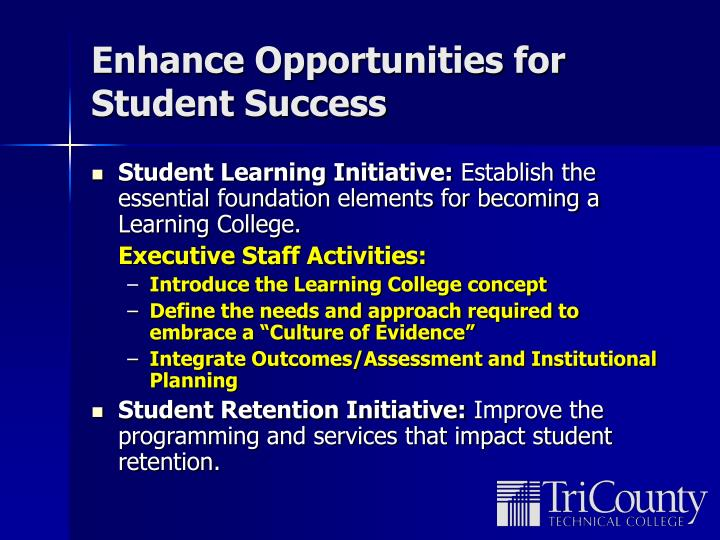 Enhance Opportunities for Student Success