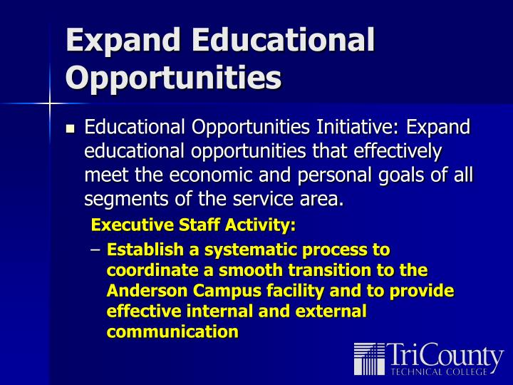 Expand Educational Opportunities