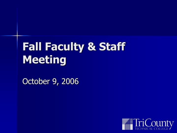 Fall faculty staff meeting