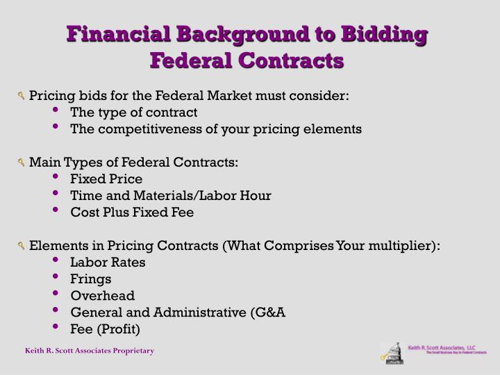 Pricing bids for the Federal Market must consider: