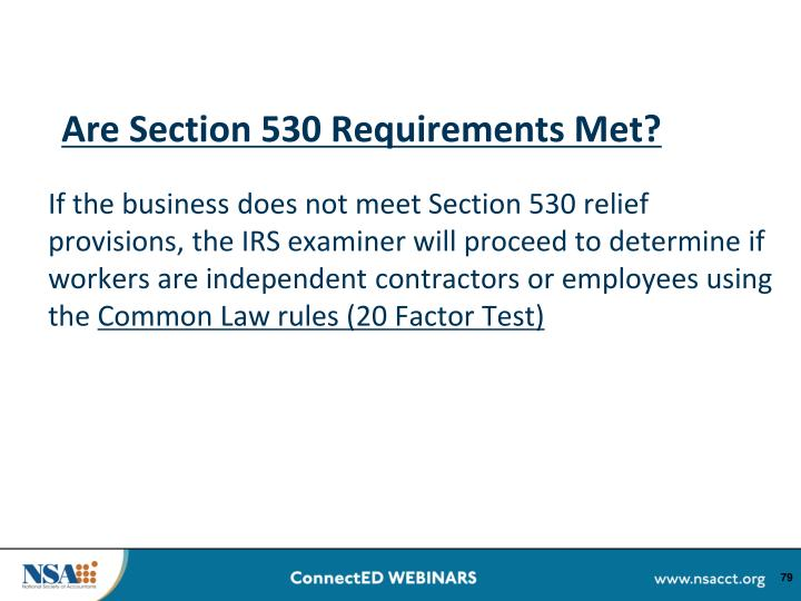 Are Section 530 Requirements Met?