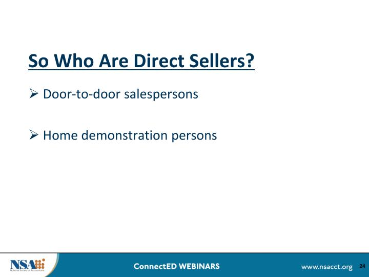So Who Are Direct Sellers?