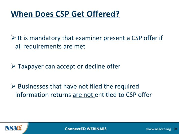 When Does CSP Get Offered?