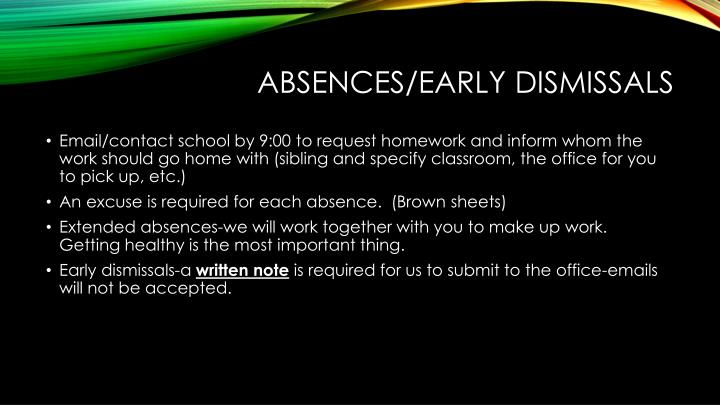 Absences early dismissals