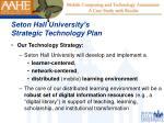 seton hall university s strategic technology plan