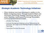 strategic academic technology initiatives