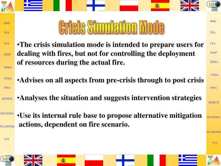 Crisis Simulation Mode