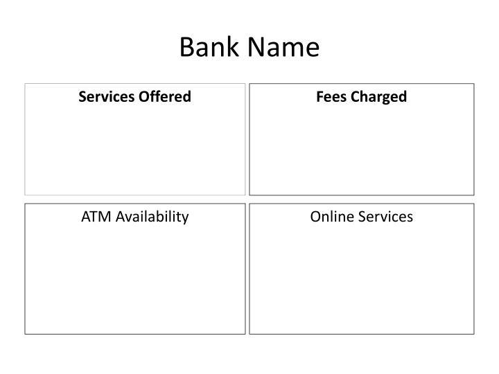 Bank Name